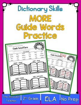 Dictionary Skills: MORE Guide Words Practice