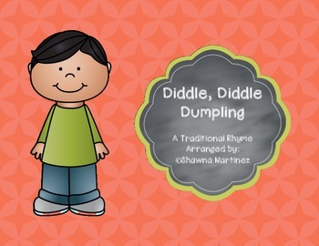 """Diddle, Diddle Dumpling"" a lesson exploring singing, phra"