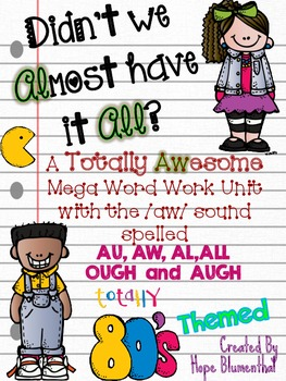 Didn't We Almost Have it All? An Awesome Word Work Pack wi