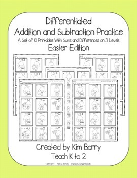 Differentiated Addition and Subtraction Practice- Easter Chicks