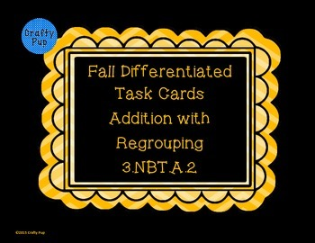 Fall Differentiated Addition with Regrouping Word Problem