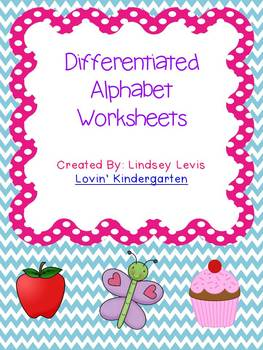 Differentiated Alphabet Worksheets