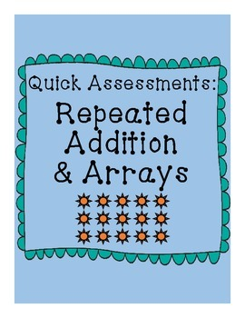 Differentiated Assessments - Repeated Addition Equations a