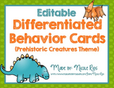 Differentiated Behavior Cards - Dinosaur Theme (Editable)