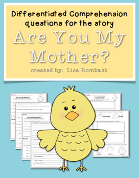 Differentiated Comprehension Questions for Are You My Mother?