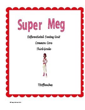 """Differentiated Fantasy Unit """"Super Meg"""" Common Core"""