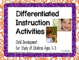 Differentiated Instruction Activities - Child Development
