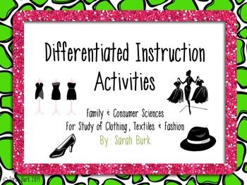 Differentiated Instruction Activities - Clothing, Textiles
