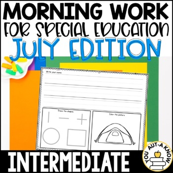 Special Education Morning Work: July Edition {Differentiat