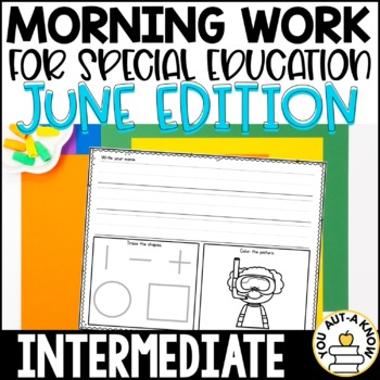 Special Education Morning Work: June Edition {Differentiat