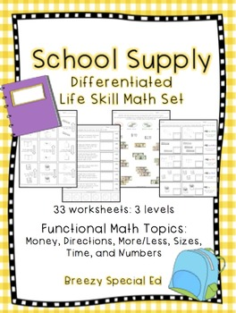 Differentiated Life Skill Math Pack: Back to School (Schoo