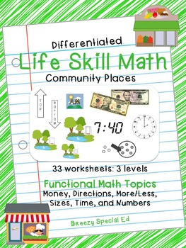 Differentiated Life Skill Math Pack (Community Places Them