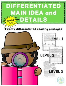 Differentiated Main Idea and Details