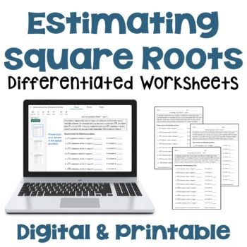 Estimating Square Roots Worksheets (3 Levels)