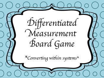 Measurement Game w/ Differentiated Word Problems; Based on