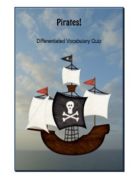 Differentiated Middle School Vocabulary Quiz-Pirates!