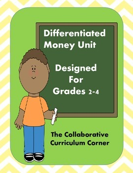 Differentiated Money Unit for 2nd through 4th Grade