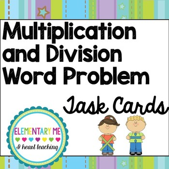 Differentiated Multiplication and Division Word Problem Ta