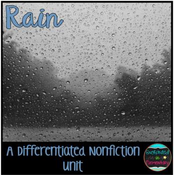 Differentiated Nonfiction Unit: Rain