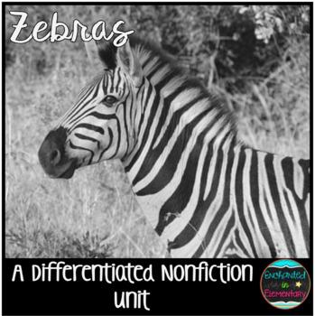 Differentiated Nonfiction Unit: Zebras