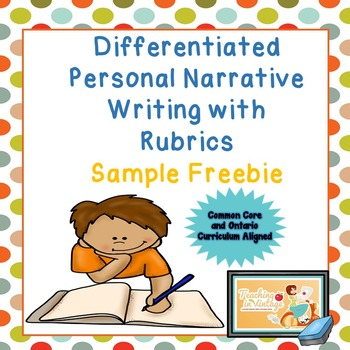 Differentiated Personal Narrative Writing with Rubrics Sam