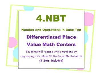 Differentiated Place Value Base Ten  Math Centers 4th Grad