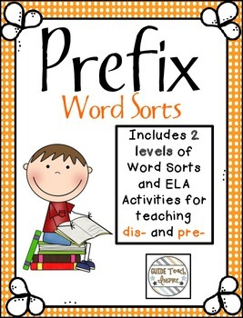 Differentiated Prefix Word Sorts for dis- and pre-