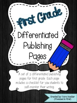 Differentiated Publishing Pages for First Grade