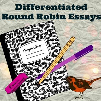 Differentiated Round Robin Essays
