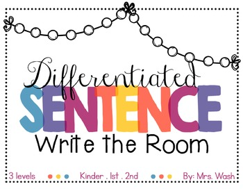 Differentiated Sentence Write the Room