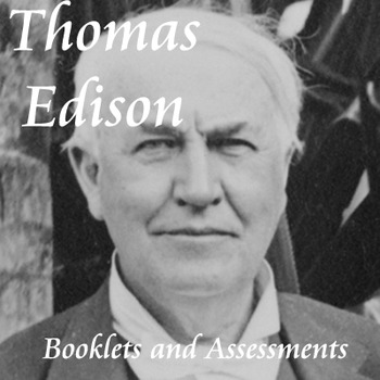 Differentiated Thomas Edison Reading Passages and Booklets