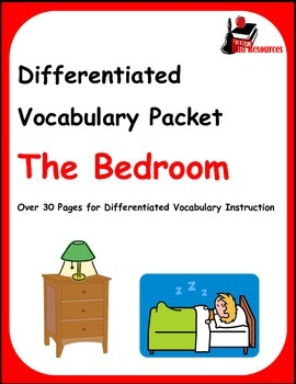 Differentiated Vocabulary Packet for  ESL students - The Bedroom