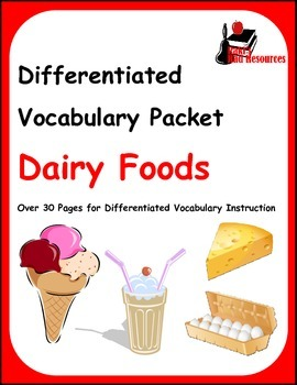 Differentiated Vocabulary Packet for ESL Students - Dairy Foods