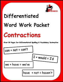 Differentiated Word Work & Vocabulary Packet - Contractions