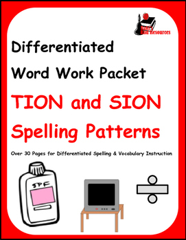 Differentiated Word Work & Vocabulary Packet - TION and SI