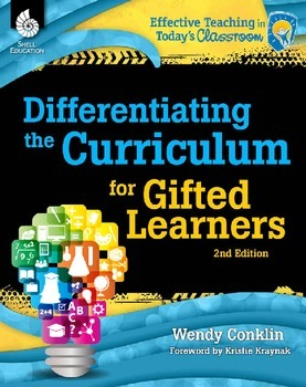 Differentiating the Curriculum for Gifted Learners 2nd Edi