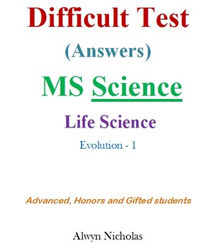 Difficult Test (Answers):MS Life Science-Evolution-1 (Adv.