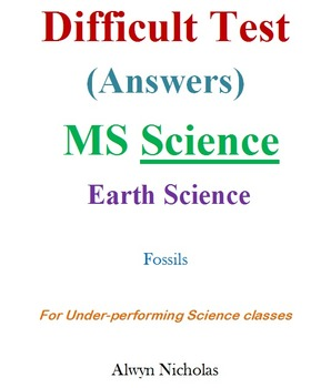 Difficult Test (Answers):MS Earth Science–Fossils (Under-p