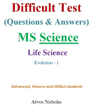 Difficult Test (Questions & Answers):MS Life Sci-Evolution