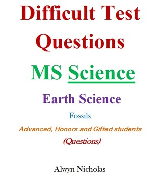 Difficult Test (Questions):MS Earth Science – Fossils (Adv