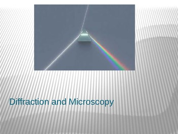 Diffraction and Microscopy Ppt