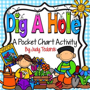 Dig A Hole (A Pocket Chart Activity/Song)