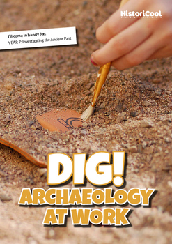 Dig! Archaeology at Work Resource Bundle