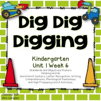 Dig Dig Digging Kindergarten Unit 1 Week 6