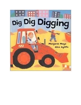 Dig Dig Digging (Reading, Writing, and Art Activities)