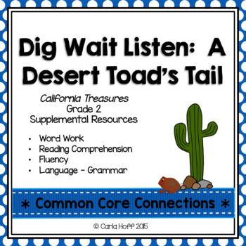 Dig, Wait, Listen - Common Core Connections-Treasures Gr. 2