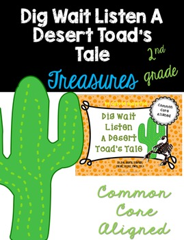 Dig Wait Listen :Treasures 2nd Grade:Common Core Aligned A