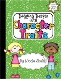 Digging Deeper Into Character Traits: Interactive Notebook