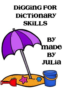 Digging for Dictionary Skills