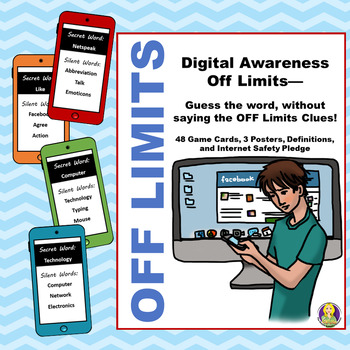 Digital Awareness OFF Limits--Taboo Inspired Game